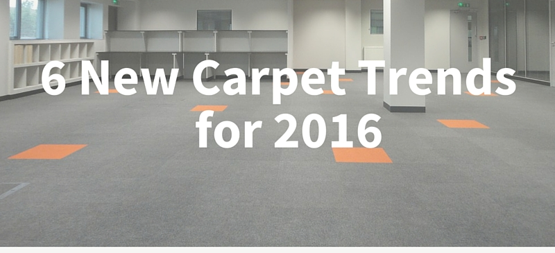 6 New Carpet Trends for 2016